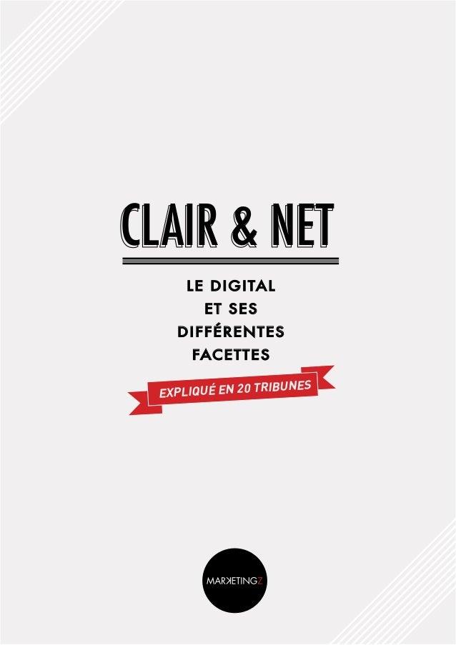 Clair & Net Le digitaL et ses différentes facettes expliqué en 20 tribunes