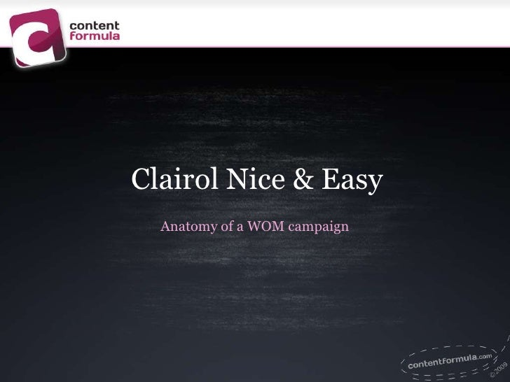 Clairol Nice & Easy<br />Anatomy of a WOM campaign<br />