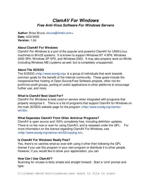 ClamAV For Windows               Free Anti-Virus Software For Windows ServersAuthor: Brian Bruns <bruns@2mbit.com>Date: 4/...
