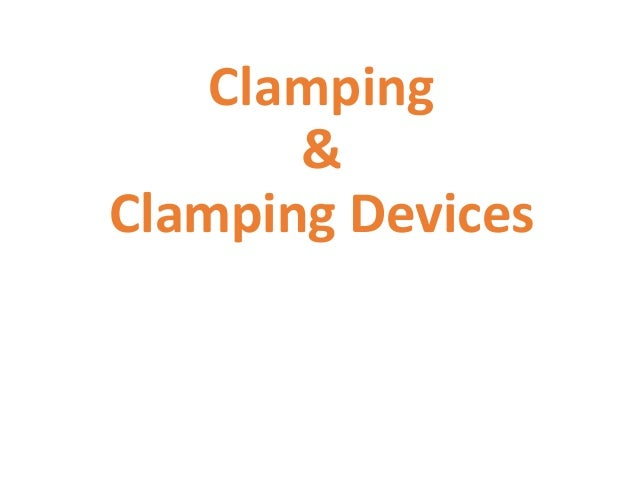 Clamping & Clamping Devices
