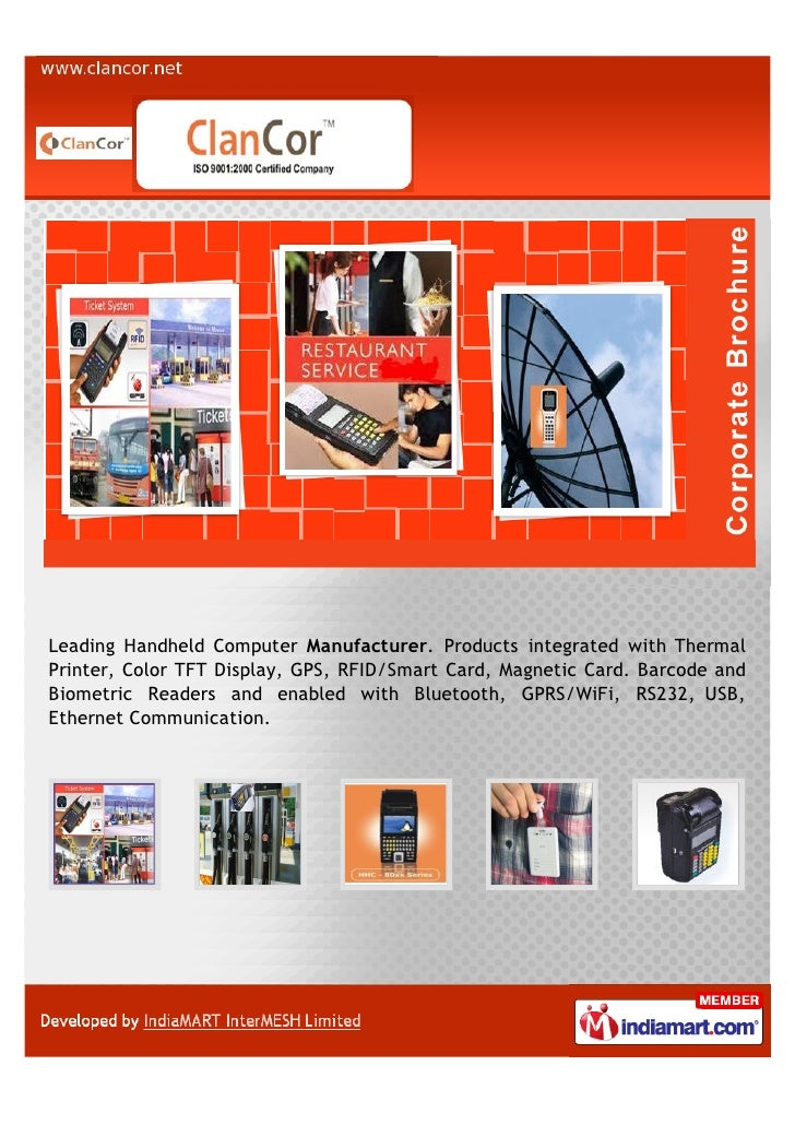 Leading Handheld Computer Manufacturer. Products integrated with ThermalPrinter, Color TFT Display, GPS, RFID/Smart Card, ...
