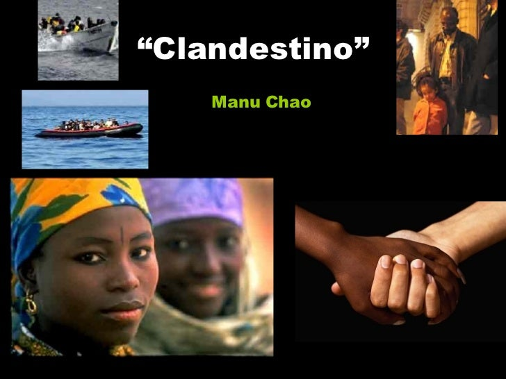 """ Clandestino"" Manu Chao"