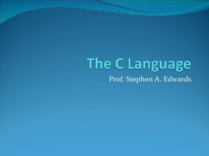Prof. Stephen A. Edwards