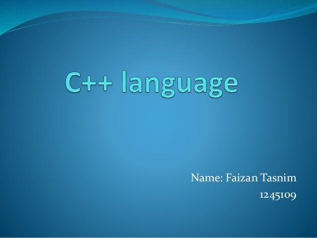 Name: Faizan Tasnim 1245109