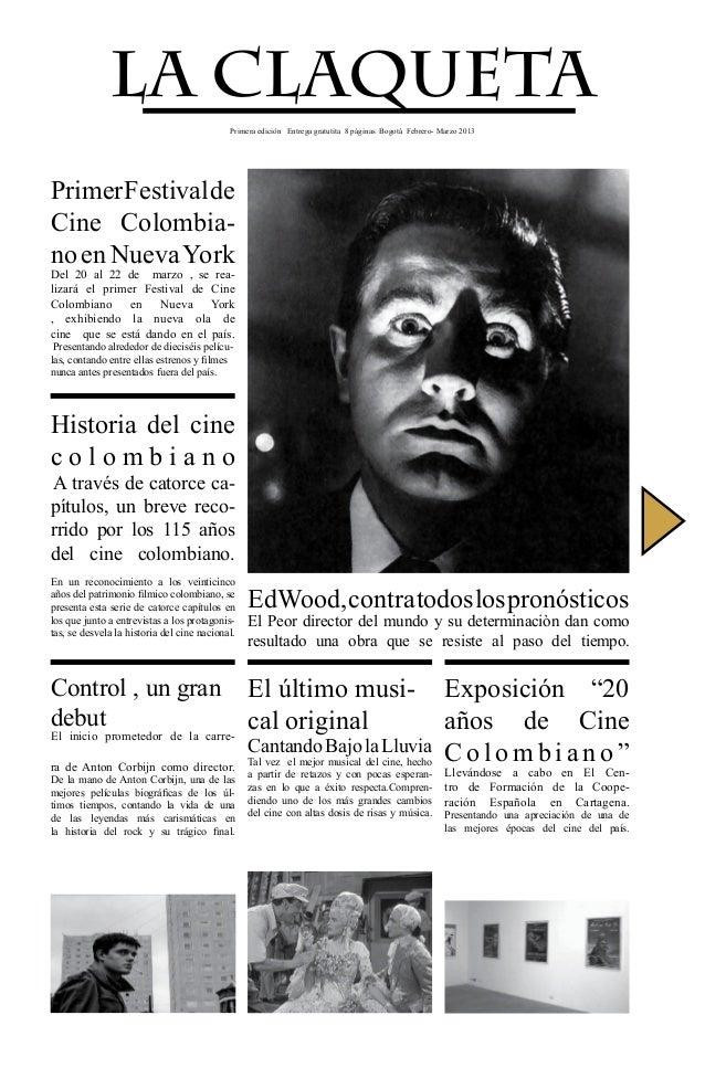 LA CLAQUETA                                            Primera edición Entrega gratutita 8 páginas Bogotá Febrero- Marzo 2...