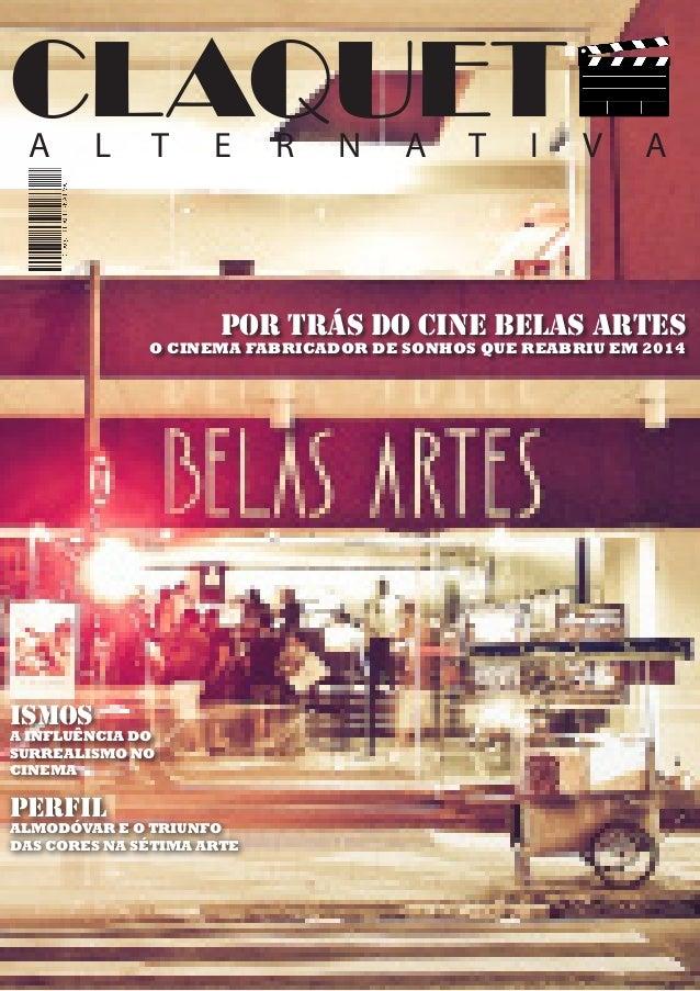 CLAQUET  A L T E R N A T I V A  POR TRÁS DO CINE BELAS ARTES  O CINEMA FABRICADOR DE SONHOS QUE REABRIU EM 2014  ISMOS  A ...
