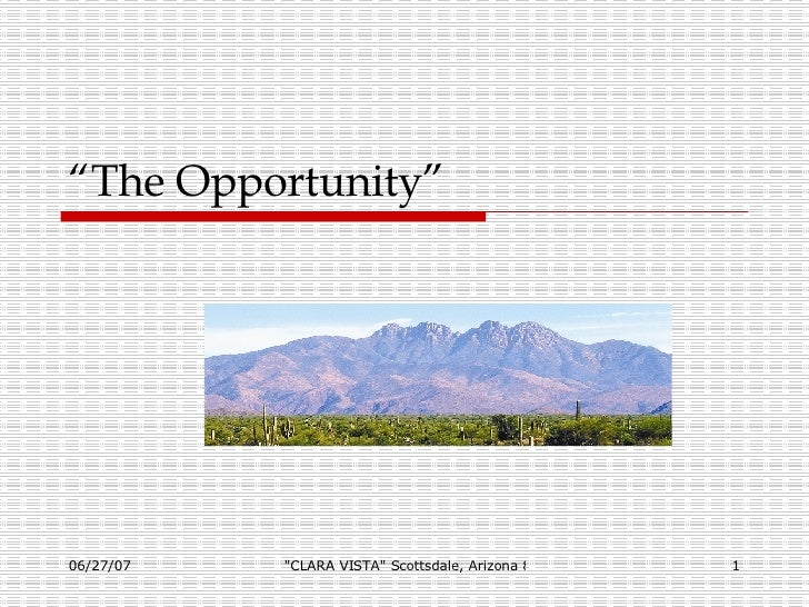 """"""" The Opportunity"""""""