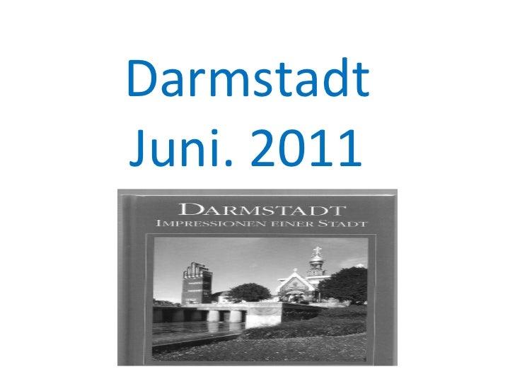 Darmstadt Juni. 2011