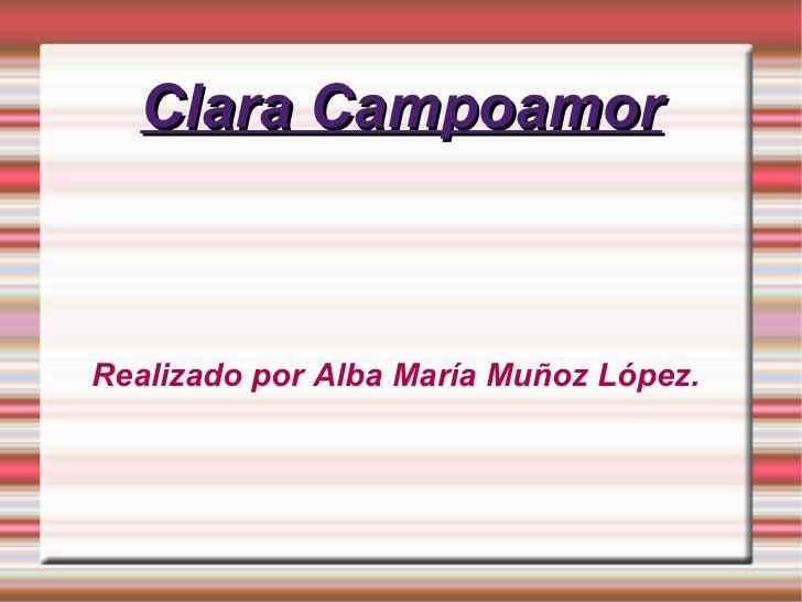 Clara Campoamor Realizado por Alba María Muñoz López.