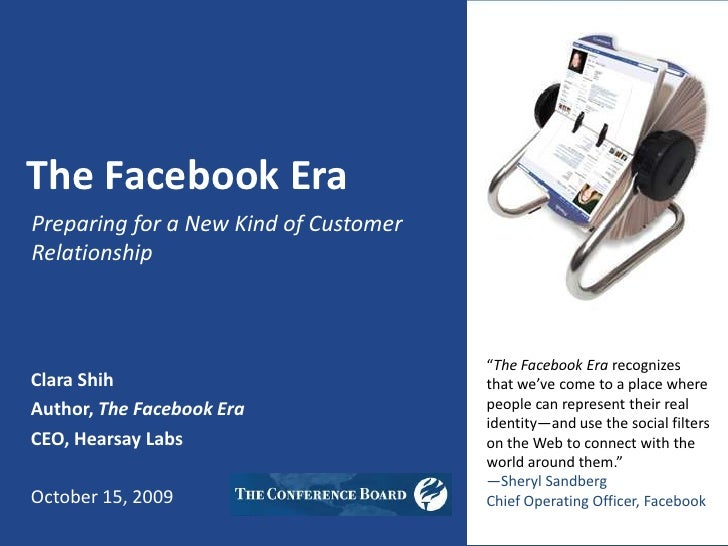 """The Facebook Era<br />Preparing for a New Kind of Customer Relationship<br />""""The Facebook Era recognizes that we've come ..."""