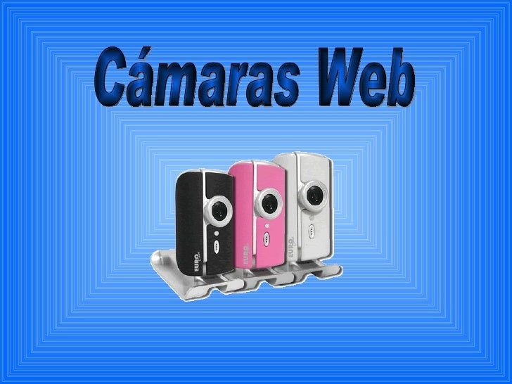 Cámaras Web