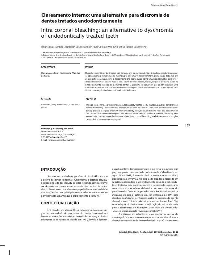 177 Clareamento interno: uma alternativa para discromia de dentes tratados endodonticamente Intra coronal bleaching: an al...