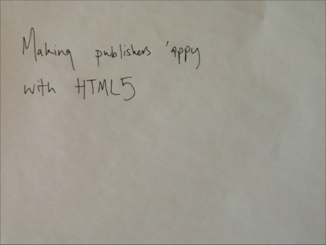 Making publishers 'appy with HTML5