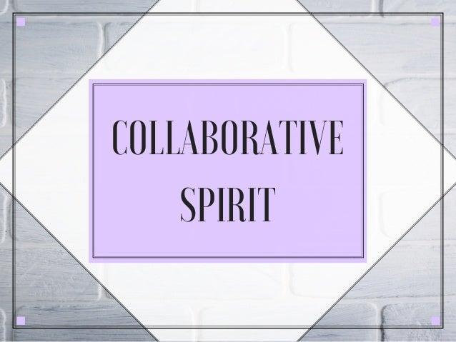 COLLABORATIVE SPIRIT
