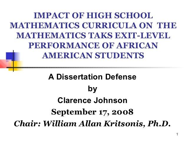 1IMPACT OF HIGH SCHOOLMATHEMATICS CURRICULA ON THEMATHEMATICS TAKS EXIT-LEVELPERFORMANCE OF AFRICANAMERICAN STUDENTSA Diss...