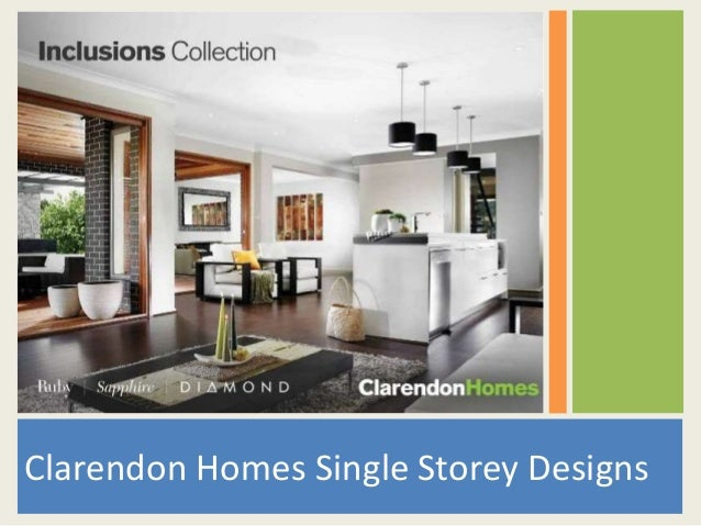 Clarendon Homes - Single Storey Designs
