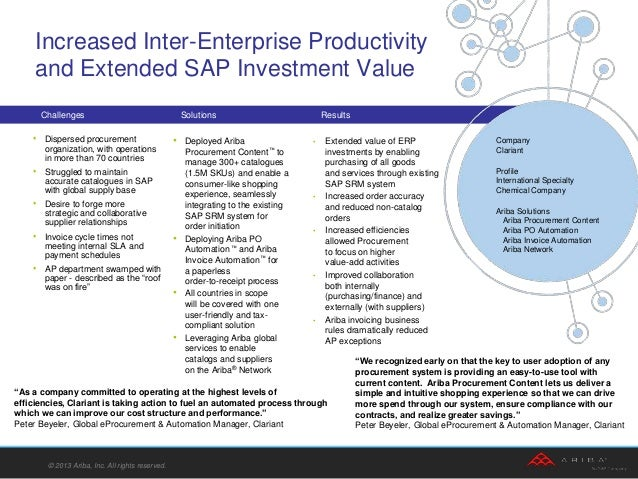 • Extended value of ERP investments by enabling purchasing of all goods and services through existing SAP SRM system • Inc...
