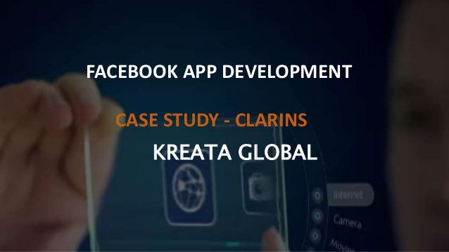 KREATA GLOBAL FACEBOOK APP DEVELOPMENT CASE STUDY - CLARINS