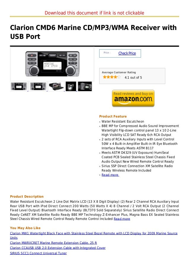 Download this document if link is not clickableClarion CMD6 Marine CD/MP3/WMA Receiver withUSB Port                       ...