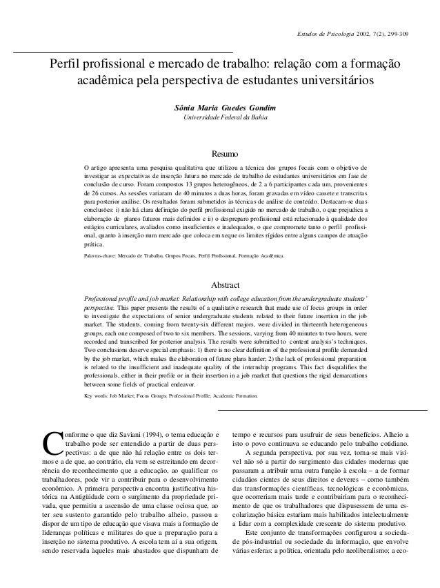 299 C onforme o que diz Saviani (1994), o tema educação e trabalho pode ser entendido a partir de duas pers- pectivas: a d...