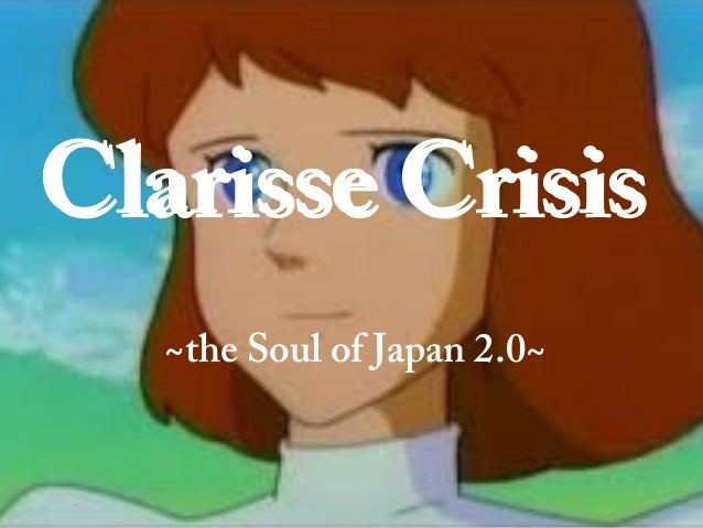 Clarisse CrisisClarisse Crisis ~the Soul of Japan 2.0~