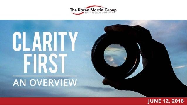 Clarity First Summer Webinar Series 2 www.TKMG.com/webinars