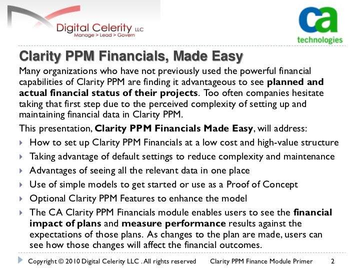 Clarity ppm financials made easy Slide 2