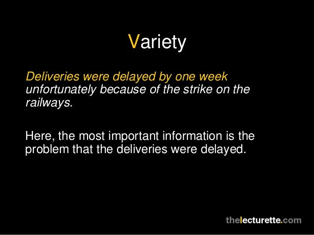 VarietyDeliveries were delayed by one weekunfortunately because of the strike on therailways.Here, the most important info...