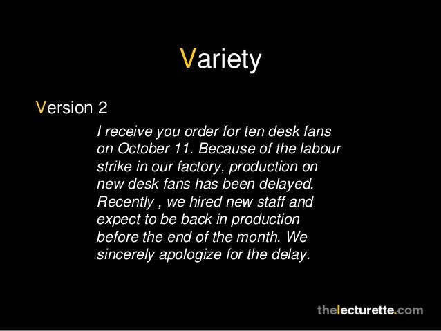 VarietyVersion 2       I receive you order for ten desk fans       on October 11. Because of the labour       strike in ou...