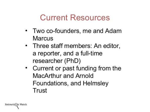 Current Resources • Two co-founders, me and Adam Marcus • Three staff members: An editor, a reporter, and a full-time rese...