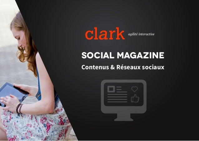 agilité interactive Social Magazine Contenus & Réseaux sociaux