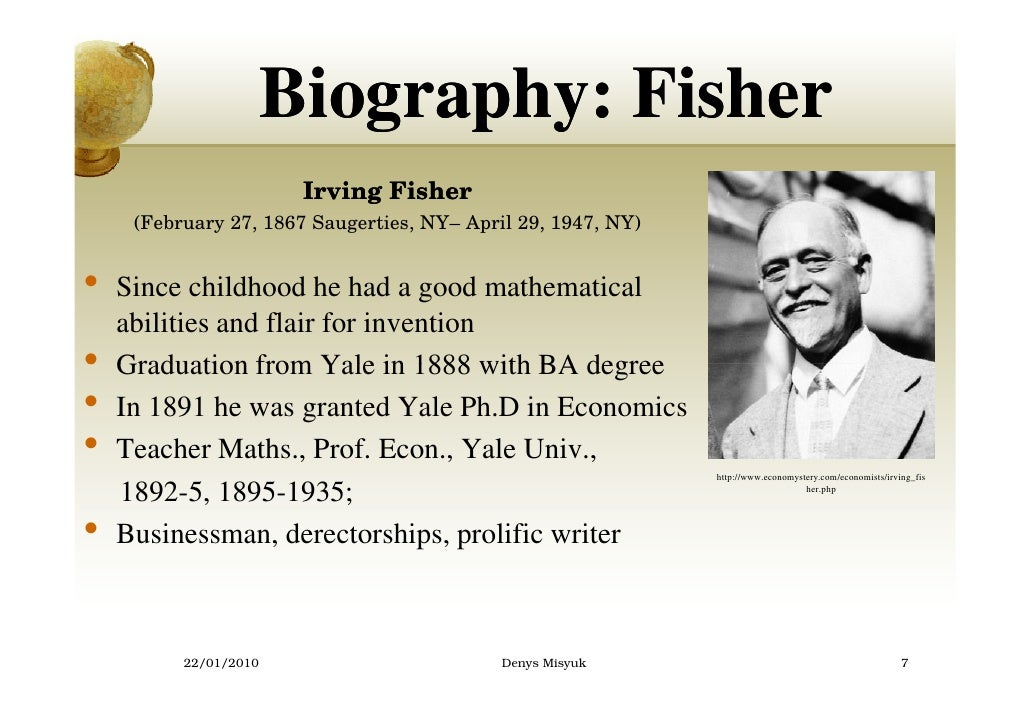 irving fisher contributions The great depression: mises vs fisher  irving fisher,  provides evidence regarding the validity of mises's and fisher's contributions to.