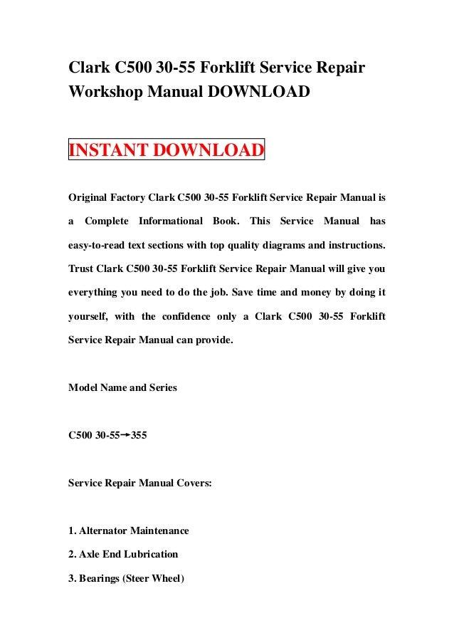 Clark C500 30 55 Forklift Service Repair Workshop Manual Download