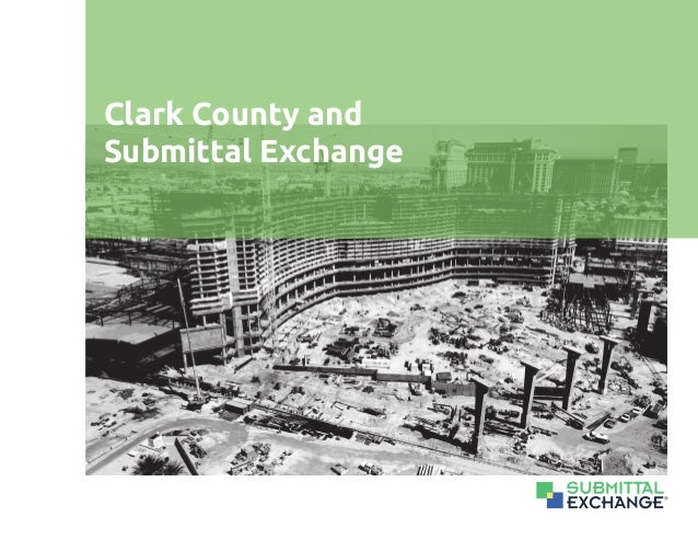 ® Clark County and Submittal Exchange