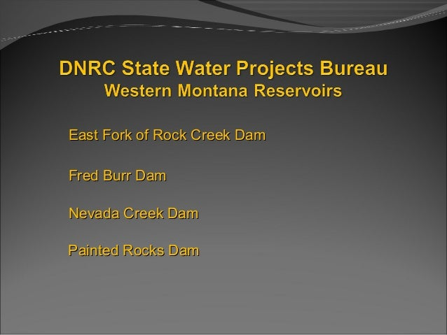 Montana Reservoir Water Outlook 2013