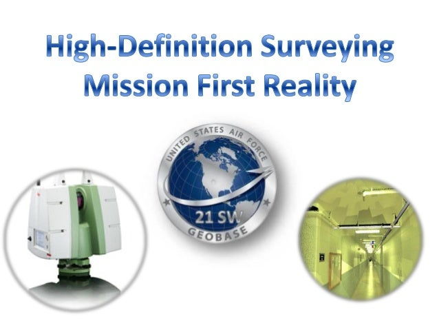 The evolution of a vision  HDS provides superior aircraft mishap survey support, expedient site planning, topography devel...