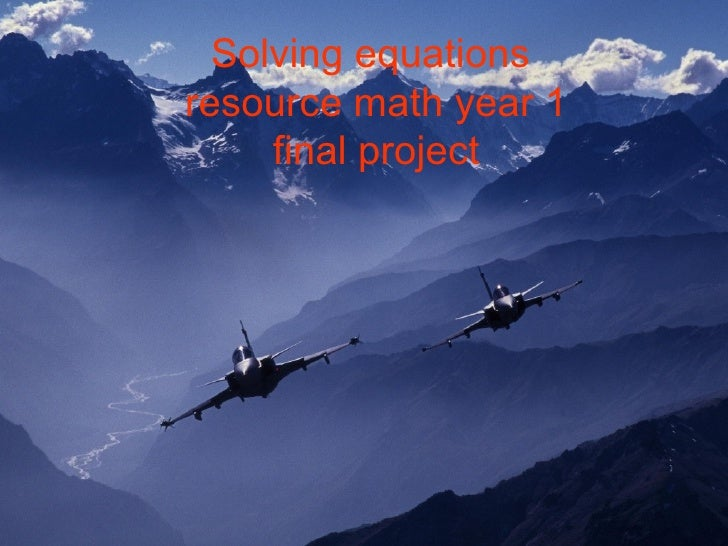 Solving equations   resource math year 1 final project