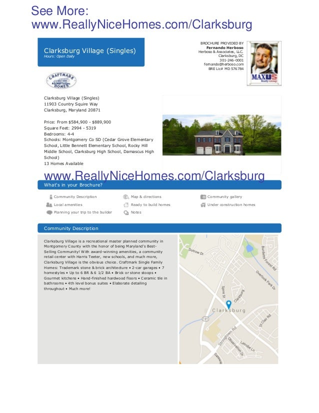 Clarksburg Village (Singles) Hours: Open Daily BROCHURE PROVIDED BY Fernando Herboso Herboso & Associates, LLC. Clarksburg...