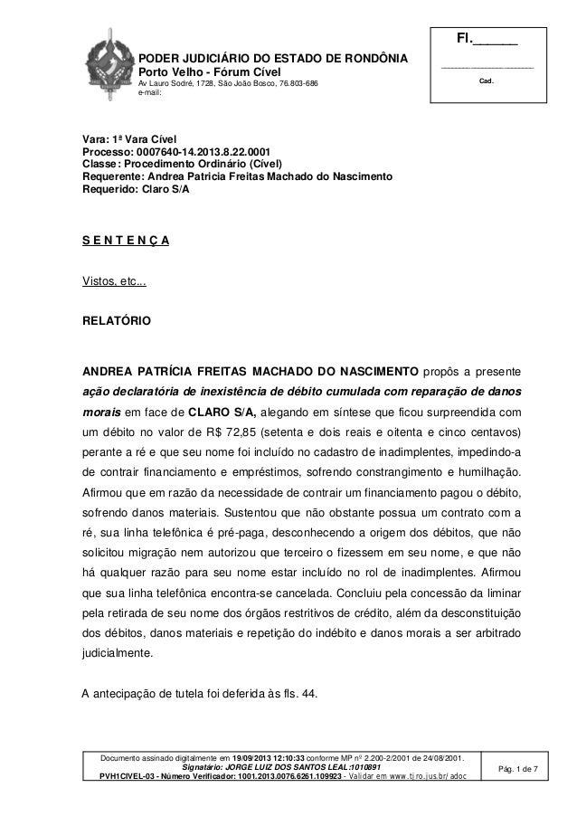 PODER JUDICIÁRIO DO ESTADO DE RONDÔNIA Porto Velho - Fórum Cível Av Lauro Sodré, 1728, São João Bosco, 76.803-686 e-mail: ...