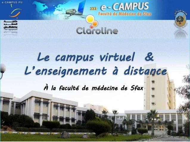 Le campus virtuel & L'enseignement à distance À la faculté de médecine de Sfax