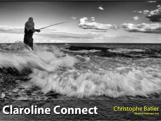 Claroline Connect   Christophe Batier                           Directeur technique Icap