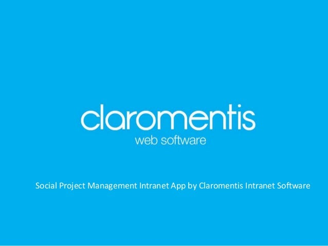 Social Project Management Intranet App by Claromentis Intranet Software