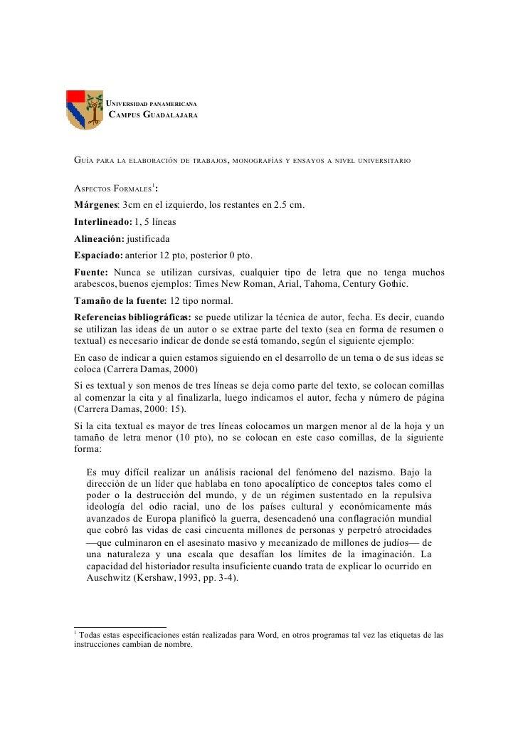 UNIVERSIDAD PANAMERICANA          CAMPUS GUADALAJARA    GUÍA PARA LA ELABORACIÓN DE TRABAJOS, MONOGRAFÍAS Y ENSAYOS A NIVE...