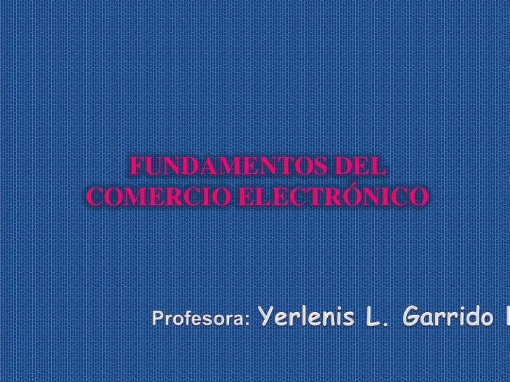 FUNDAMENTOS DELCOMERCIO ELECTRÓNICO