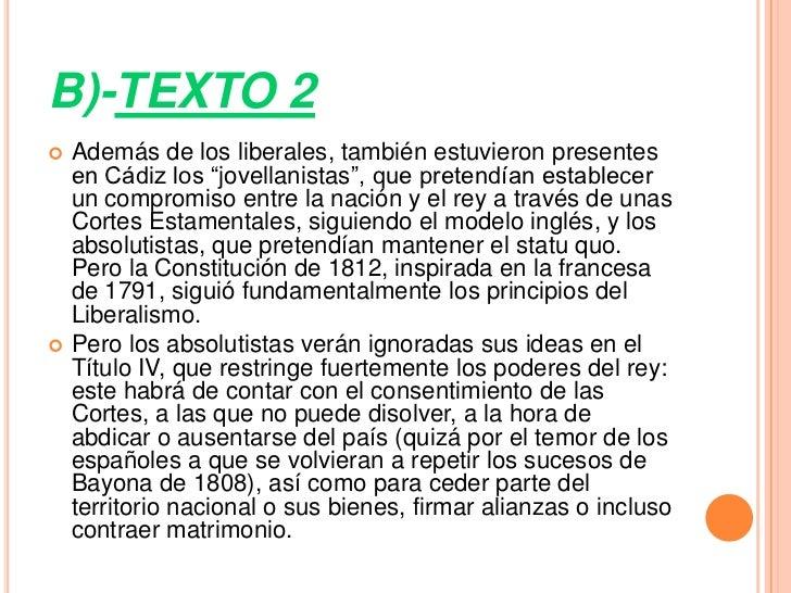 """B)-TEXTO 2   Además de los liberales, también estuvieron presentes    en Cádiz los """"jovellanistas"""", que pretendían establ..."""