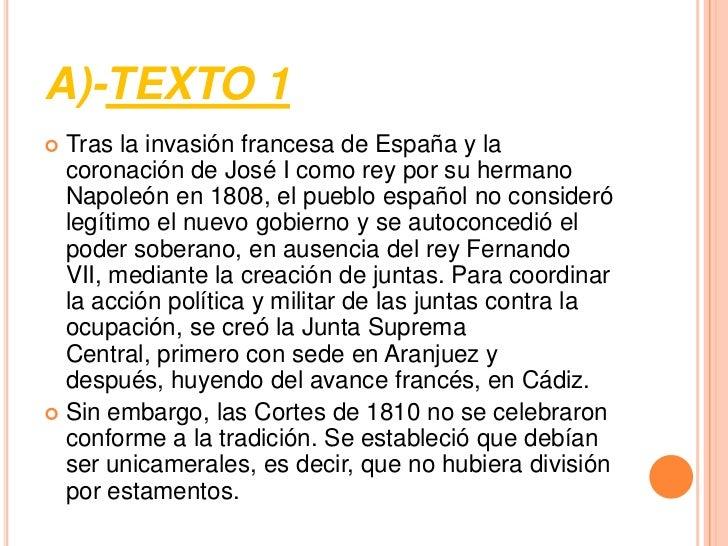 A)-TEXTO 1 Tras la invasión francesa de España y la  coronación de José I como rey por su hermano  Napoleón en 1808, el p...