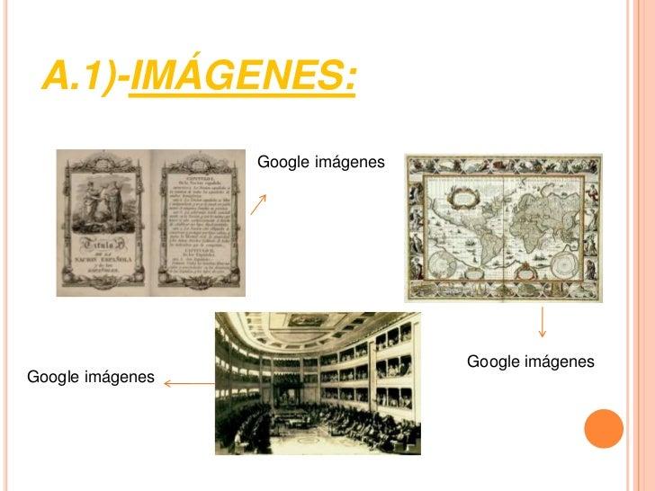 A.1)-IMÁGENES:                  Google imágenes                                    Google imágenesGoogle imágenes
