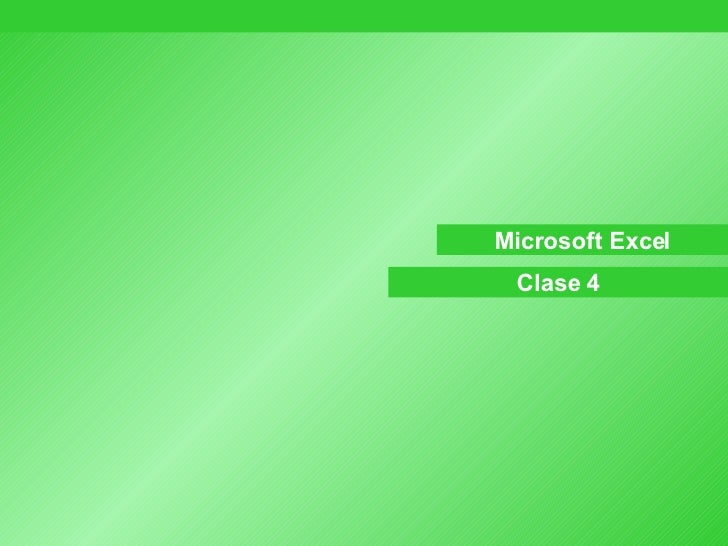 Microsoft Excel Clase 4