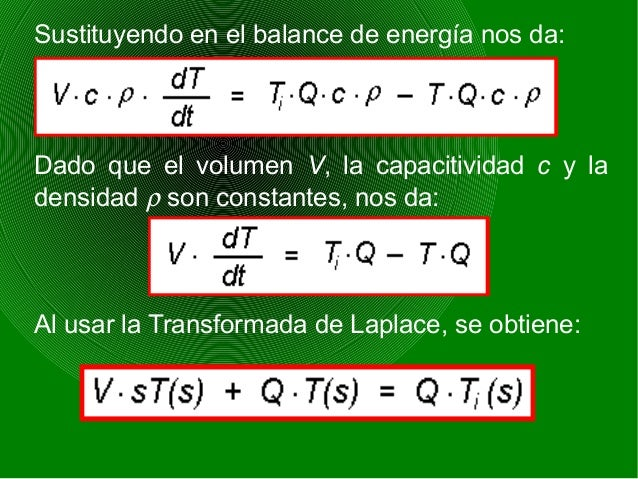 Sustituyendo en el balance de energía nos da: Dado que el volumen V, la capacitividad c y la densidad ρ son constantes, no...