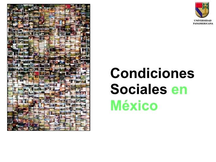 Condiciones Sociales  en México
